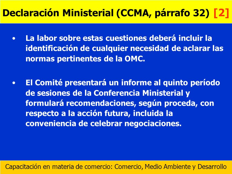 Declaración Ministerial (CCMA, párrafo 32) [2]